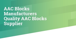 AAC Blocks Manufacturers Quality AAC Blocks Supplier