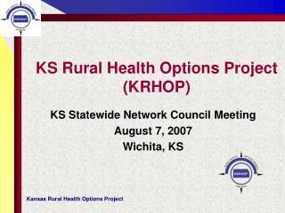 KS Rural Health Options Project (KRHOP)