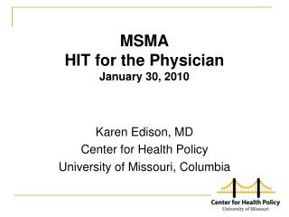 MSMA HIT for the Physician January 30, 2010