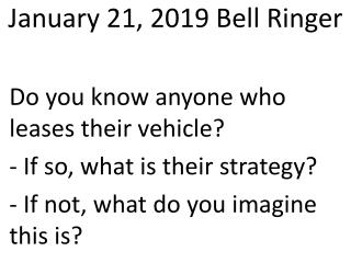 January 21, 2019 Bell Ringer