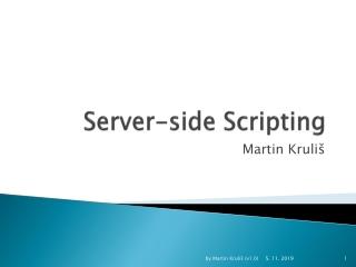 Server- side Scripting