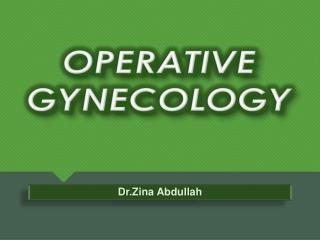 OPERATIVE GYNECOLOGY