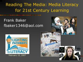 Reading The Media: Media Literacy for 21st Century Learning
