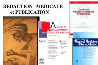 REDACTION   MEDICALE       et PUBLICATION
