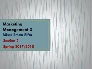 Marketing Management 3 Miss/ Eman Elfar
