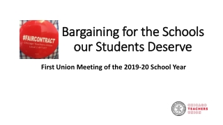 Bargaining for the Schools our Students Deserve