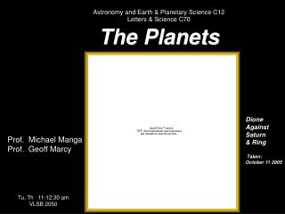 Astronomy and Earth & Planetary Science C12 Letters & Science C70 The Planets