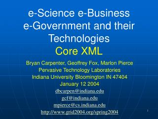 e-Science e-Business  e-Government and their Technologies Core XML