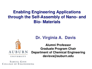 Enabling Engineering Applications through the Self-Assembly of Nano - and Bio- Materials