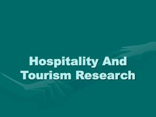 Hospitality And Tourism Research