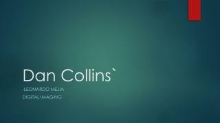Dan Collins`