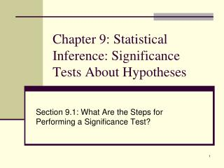 Chapter 9: Statistical Inference: Significance Tests About Hypotheses