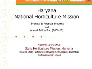 Haryana National Horticulture Mission Physical & Financial Progress and Annual Action Plan (2009-10)