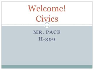 Welcome! Civics