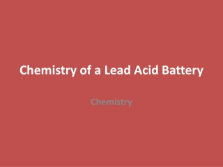 Chemistry of a Lead Acid Battery