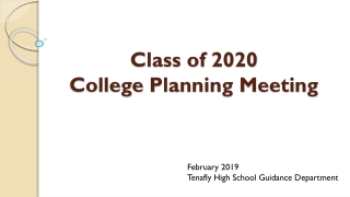 Class of 2020 College P lanning Meeting