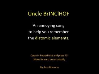Uncle BrINClHOF