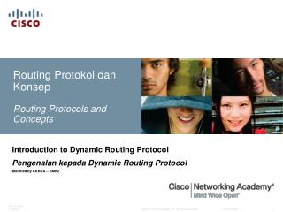 Routing Protokol dan Konsep Routing Protocols and Concepts