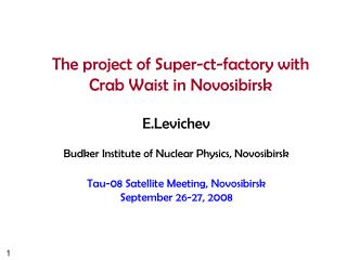 The project of Super-ct-factory with Crab Waist in Novosibirsk