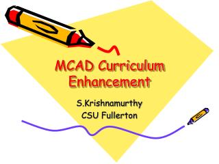 MCAD Curriculum Enhancement