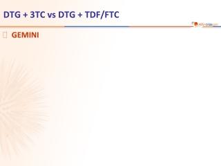 DTG + 3TC vs DTG + TDF/FTC