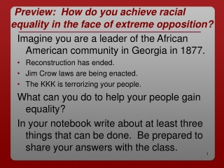 Preview: How do you achieve racial equality in the face of extreme opposition?