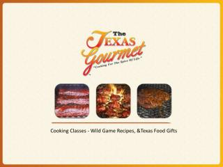 Recipies & Food Gifts by Texas Gourmet Chef