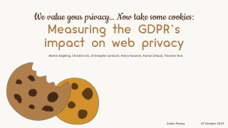 We value your privacy… Now take some cookies: Measuring the GDPR's impact on web privacy