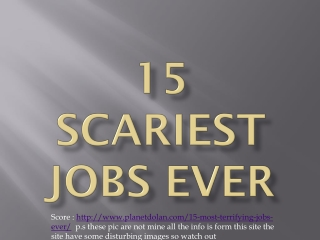15 Scariest jobs ever