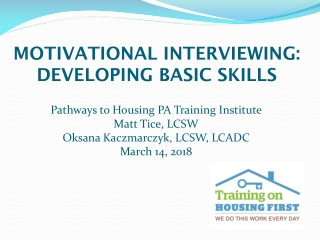 Motivational interviewing: developing basic skills