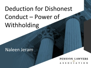 Deduction for Dishonest Conduct – Power of Withholding