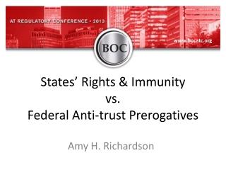 States' Rights & Immunity vs. Federal Anti-trust Prerogatives