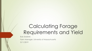 Calculating Forage Requirements and Yield