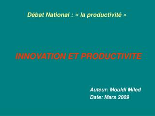 Débat National :  «  la productivité »