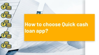 How to choose Quick cash loan app