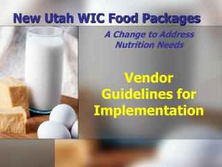 New Utah WIC Food Packages