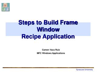 Steps to Build Frame Window Recipe Application