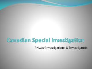 Private Investigator Investigation Service Canada, Ontario, Toronto