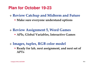 Plan for October 19-23