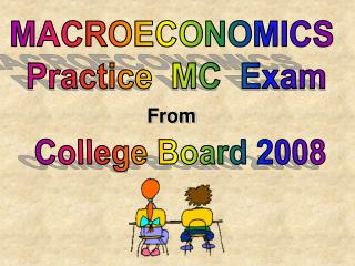 MACROECONOMICS  Practice  MC  Exam