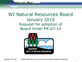 WI Natural Resources Board January 2018 Request for adoption of Board Order FR-07-14