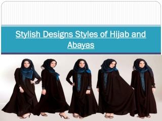 Stylish Designs Styles of Hijab and Abayas