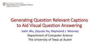 Generating Question Relevant Captions to Aid Visual Question Answering