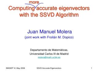 Computing accurate eigenvectors with the SSVD Algorithm