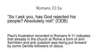 Romans 11:1a