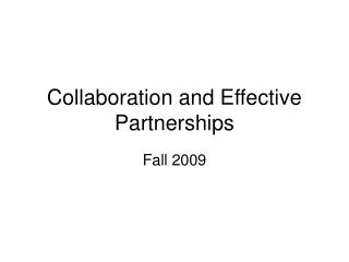 Collaboration and Effective Partnerships