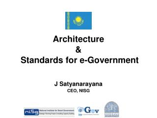 Architecture  &  Standards for e-Government