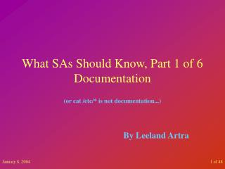 What SAs Should Know, Part 1 of 6 Documentation