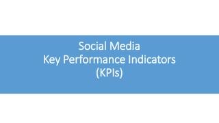 Social Media Key Performance Indicators (KPIs)