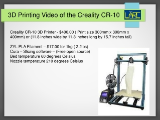 3D Printing Video of the Creality CR-10